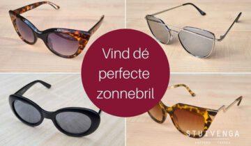Dé perfecte zonnebril in 4 simpele stappen